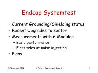 Endcap Systemtest