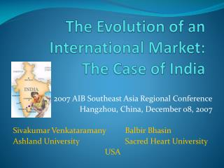 The Evolution of an International Market: The Case of India