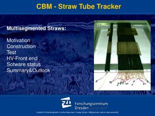CBM - Straw Tube Tracker