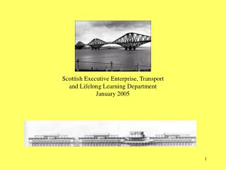 Scottish Executive Enterprise, Transport  and Lifelong Learning Department January 2005