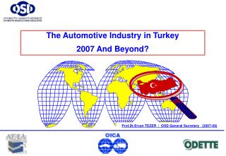 The Automotive Industry  i n Turkey 2007 And Beyond?