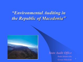 """""""Environmental Auditing in the Republic of Macedonia"""""""