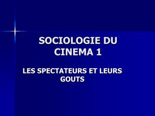 SOCIOLOGIE DU CINEMA 1