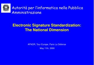 Electronic Signature Standardization: The National Dimension