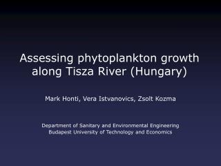 Assessing phytoplankton growth along Tisza River (Hungary)