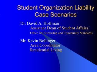 Student Organization Liability Case Scenarios