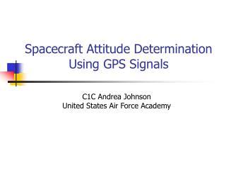 Spacecraft Attitude Determination Using GPS Signals