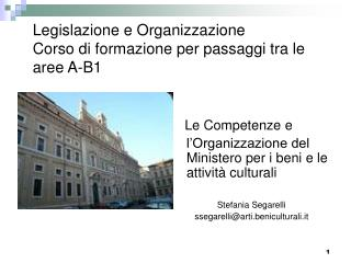 Legislazione e Organizzazione Corso di formazione per passaggi tra le aree A-B1