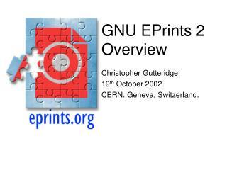 GNU EPrints 2 Overview