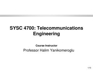 SYSC 4700: Telecommunications Engineering