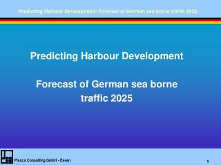 Predicting Harbour Development Forecast of German sea borne traffic 2025