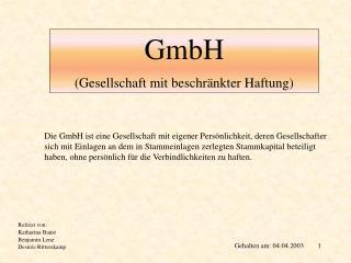 GmbH (Gesellschaft mit beschr�nkter Haftung)
