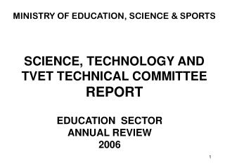 SCIENCE, TECHNOLOGY AND TVET TECHNICAL COMMITTEE REPORT