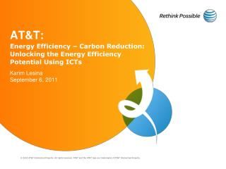 AT&T: Energy Efficiency – Carbon Reduction: Unlocking the Energy Efficiency Potential Using ICTs