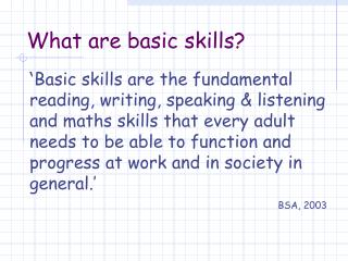 What  are  basic  s kills?