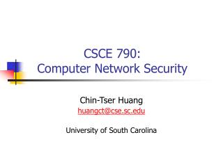 CSCE 790: Computer Network Security