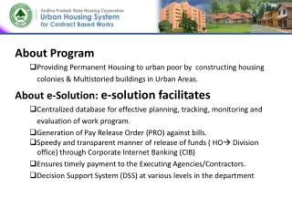About Program Providing Permanent Housing to urban poor by  constructing housing