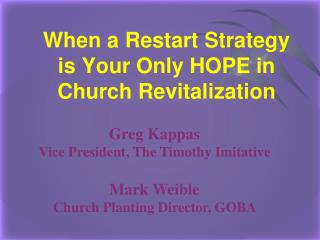 When a Restart Strategy is Your Only HOPE in Church Revitalization