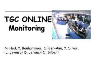 N. Hod, Y. Benhammou,  O. Ben-Ami, Y. Silver,  L. Levinson D. Lellouch O. Silbert