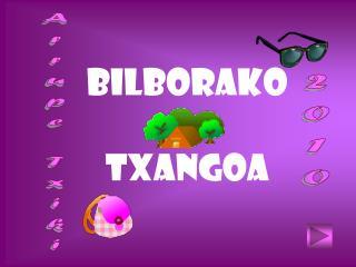 BILBORAKO TXANGOA
