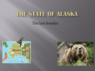 The state of Alaska