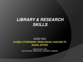 LIBRARY & RESEARCH SKILLS