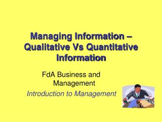 Managing Information – Qualitative Vs Quantitative Information