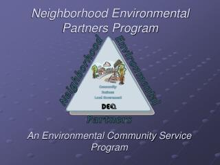 Neighborhood Environmental Partners Program