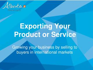 Exporting Your  Product or Service