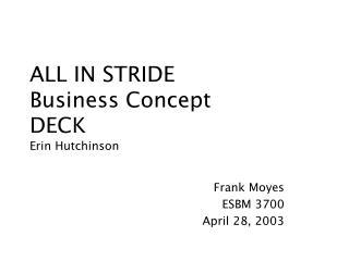 ALL IN STRIDE Business Concept  DECK Erin Hutchinson