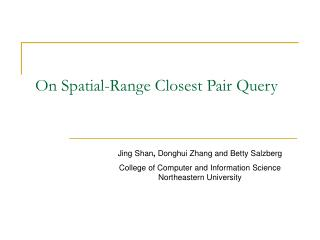 On Spatial-Range Closest Pair Query
