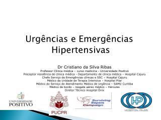 Dr  Cristiano da Silva Ribas Professor Cl�nica m�dica � curso medicina - Universidade Positivo