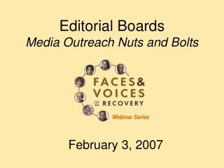 Editorial Boards Media Outreach Nuts and Bolts