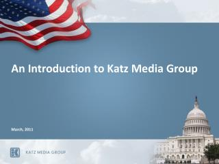 An Introduction to Katz Media Group