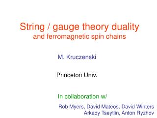String / gauge theory duality and ferromagnetic spin chains