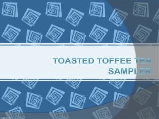 Toasted Toffee Tea Sampler