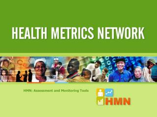 HMN: Assessment and Monitoring Tools
