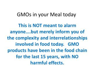 GMOs in your Meal today