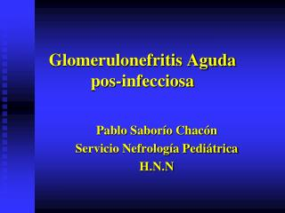 Glomerulonefritis Aguda  pos-infecciosa