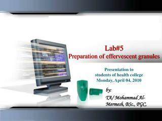 Lab #5 Preparation of effervescent granules