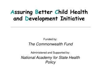 Assuring Better Child Health and Development Initiative