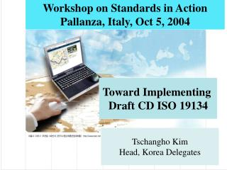 Toward Implementing  Draft CD ISO 19134