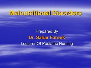 Malnutritional Disorders