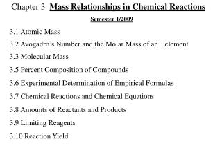 Chapter 3   Mass Relationships in Chemical Reactions Semester 1/2009