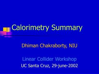 Calorimetry Summary