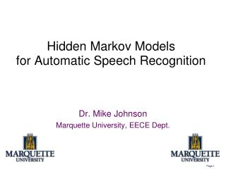 Hidden Markov Models for Automatic Speech Recognition