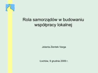 Rola samorządów w budowaniu współpracy lokalnej