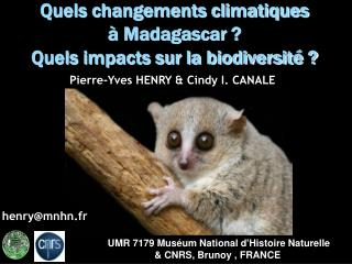UMR 7179 Muséum National d'Histoire Naturelle & CNRS, Brunoy , FRANCE