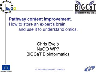 Pathway content improvement. How to store an expert's brain 	and use it to understand omics.