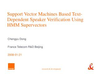 Support Vector Machines Based Text-Dependent Speaker Verification Using HMM Supervectors